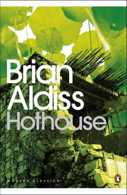 Hothouse - Penguin Modern Classics 82 (Paperback)