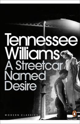 A Streetcar Named Desire - Penguin Modern Classics 884 (Paperback)