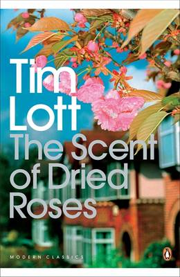 The Scent of Dried Roses: One Family and the End of English Suburbia - an Elegy (Paperback)