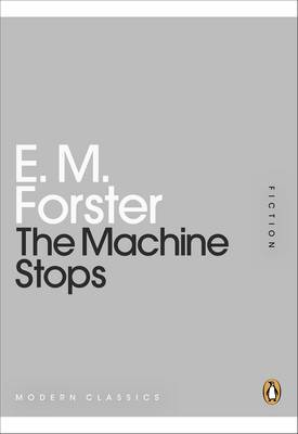 The Machine Stops (Paperback)