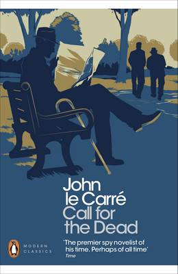 Call for the Dead - Penguin Modern Classics   (Paperback)