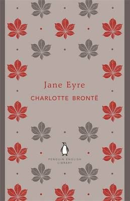 Jane Eyre - The Penguin English Library (Paperback)