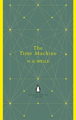 The Time Machine - The Penguin English Library (Paperback)