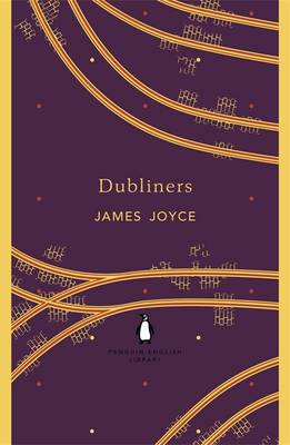 Dubliners - The Penguin English Library (Paperback)