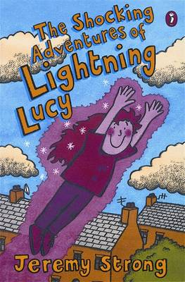 "The Shocking Adventures of Lightning Lucy: ""Lightning Lucy"", ""Lightning Lucy Storms Ahead"", ""Lightning Lucy Strikes Again"" (Paperback)"