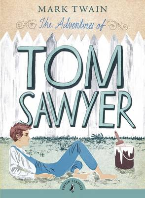 The Adventures of Tom Sawyer (Paperback)