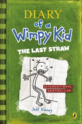 The Last Straw - Diary of a Wimpy Kid 3 (Paperback)