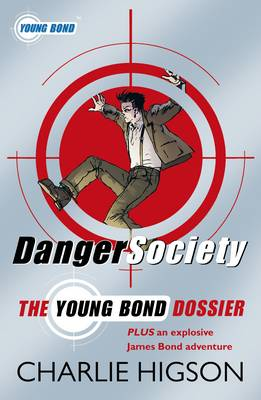 Danger Society: The Young Bond Dossier (Paperback)