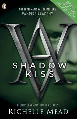 Shadow Kiss - Vampire Academy Book  3 (Paperback)