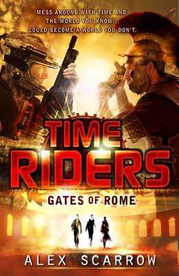 Gates of Rome - TimeRiders Book 5 (Paperback)
