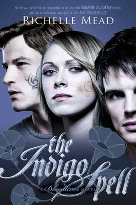 The Indigo Spell - Bloodlines Book 3 (Paperback)