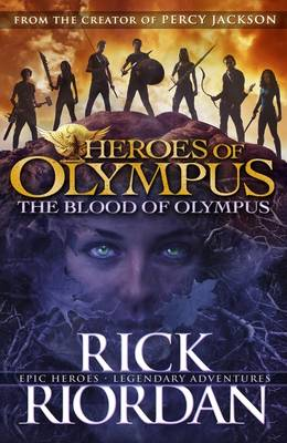 The Blood of Olympus: Heroes of Olympus Book 5 - Heroes of Olympus 5 (Paperback)