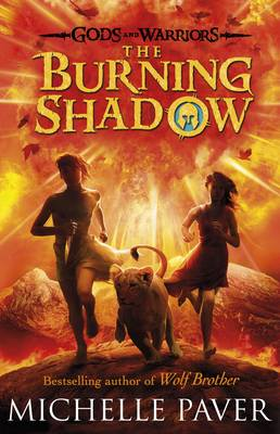 The Burning Shadow - Gods and Warriors Bk. 2 (Paperback)