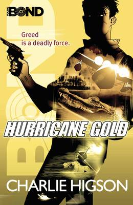 Young Bond: Hurricane Gold - Young Bond 4 (Paperback)