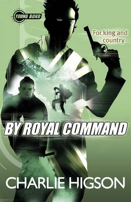 Young Bond: By Royal Command - Young Bond 5 (Paperback)