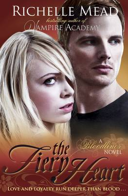 The Fiery Heart - Bloodlines Book 4 (Paperback)