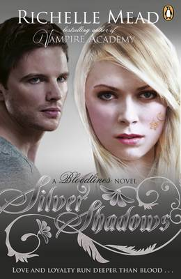 Bloodlines: Silver Shadows - Bloodlines Bk. 5 (Paperback)