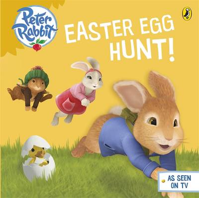 Peter Rabbit Animation: Easter Egg Hunt! - Peter Rabbit Animation (Board book)