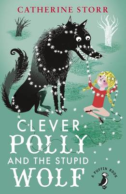 Clever Polly and the Stupid Wolf - A Puffin Book (Paperback)