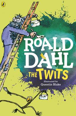 The Twits By Roald Dahl Quentin Blake Waterstones