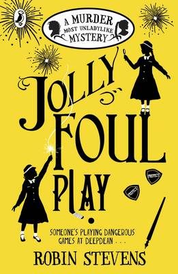 Jolly Foul Play - A Murder Most Unladylike Mystery 4 (Paperback)