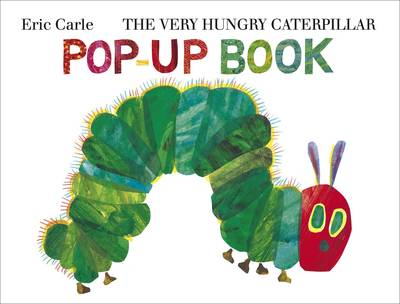 The Very Hungry Caterpillar Pop-Up Book - The Very Hungry Caterpillar Bk. 5 (Hardback)