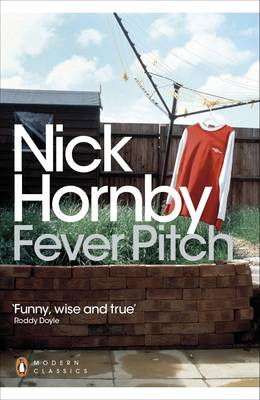 Fever Pitch - Penguin Modern Classics 668 (Paperback)