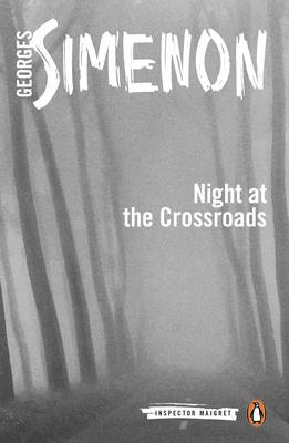 The Night at the Crossroads - Inspector Maigret 6 (Paperback)