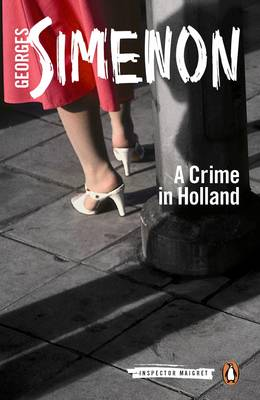 A Crime in Holland - Inspector Maigret 7 (Paperback)