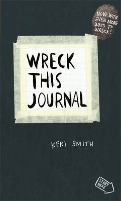Wreck This Journal: To Create is to Destroy, Now with Even More Ways to Wreck! (Paperback)