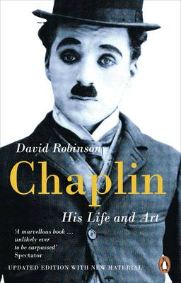 Chaplin: His Life And Art (Paperback)