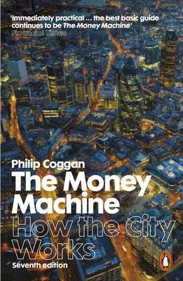 The Money Machine: How the City Works (Paperback)