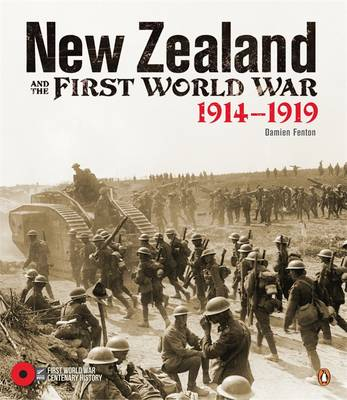 New Zealand and the First World War: 1914-1919 (Hardback)