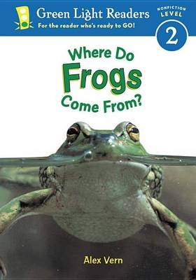 Where Do Frogs Come from: Level 2 (Paperback)