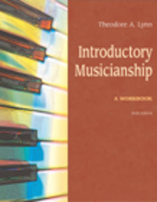 Introductory Musicianship: A Workbook (Paperback)