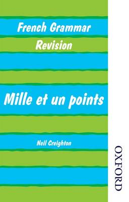 French Grammar Revision - Mille Et Un Points (Paperback)