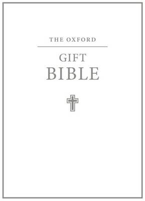 The Oxford Gift Bible 2003: Authorized King James Version (Leather / fine binding)