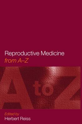 Reproductive Medicine: From A to Z (Paperback)
