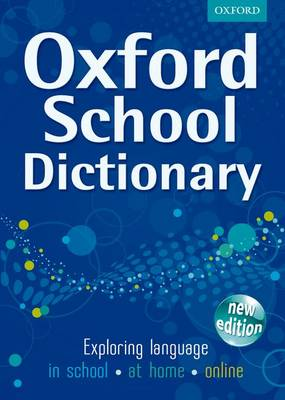 Oxford School Dictionary 2011 (Hardback)