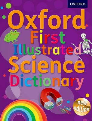 Oxford First Illustrated Science Dictionary (Paperback)