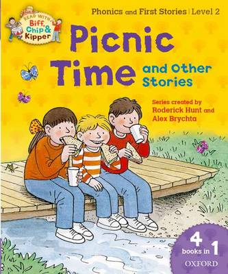 Oxford Reading Tree Read with Biff, Chip and Kipper: Level 2: Picnic Time and Other Stories (Paperback)