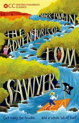 Oxford Children's Classics: The Adventures of Tom Sawyer (Paperback)