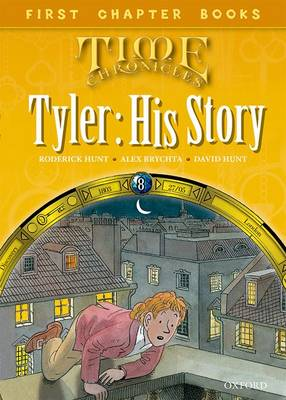 Oxford Reading Tree Read with Biff, Chip and Kipper: Level 11 First Chapter Books: Tyler: His Story (Hardback)