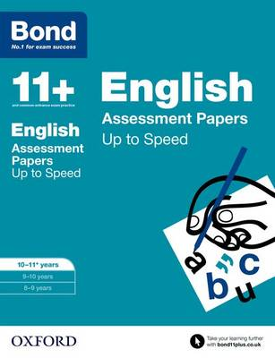 Bond 11+: English: Up to Speed Papers: 10-11 Years (Paperback)