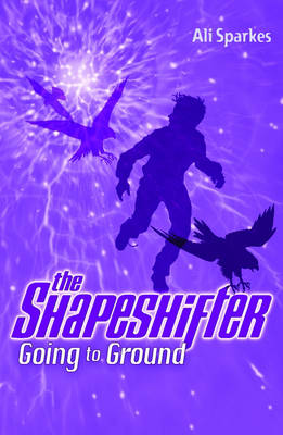 Going to Ground: The Shapeshifter 3 (Paperback)