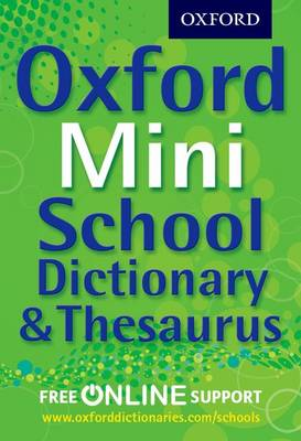 Oxford Mini School Dictionary & Thesaurus (Part-work (fascículo))