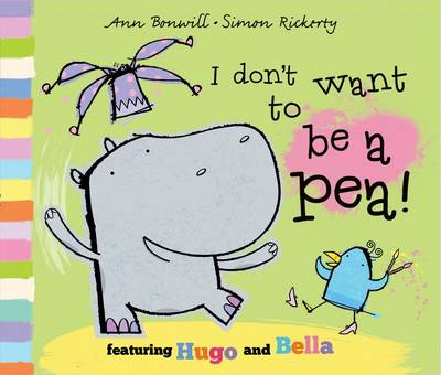 I Don't Want to be a Pea! (Paperback)
