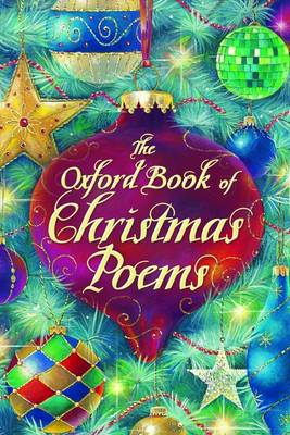 The Oxford Book of Christmas Poems (Paperback)