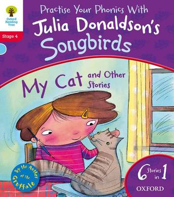 Oxford Reading Tree Songbirds: Level 4: My Cat and Other Stories (Paperback)