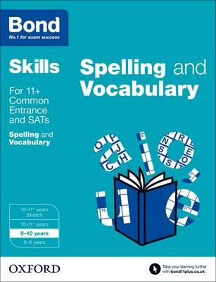 Bond SATs Skills: English: Spelling and Vocabulary: 9-10 Years (Paperback)